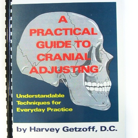 A Guide to Cranial Adjusting - Getzoff