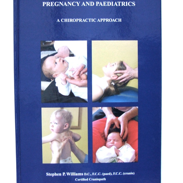 Pregnancy & Paediatrics: A Chiropractic Approach